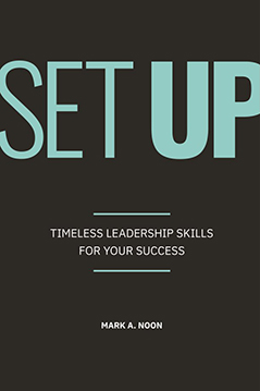 Set Up: Timeless Leadership Skills for your Success