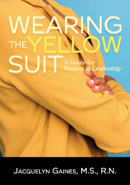 Wearing the Yellow Suit: A Guide for Women in Leadership