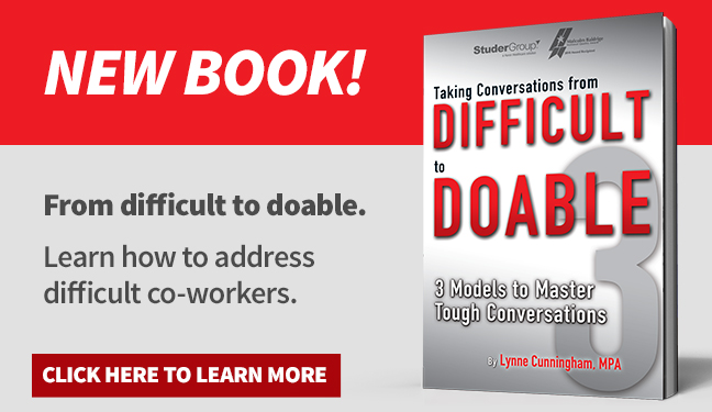 New Book! From difficult to doable. Learn how to address difficult co-workers. Click here to learn more.