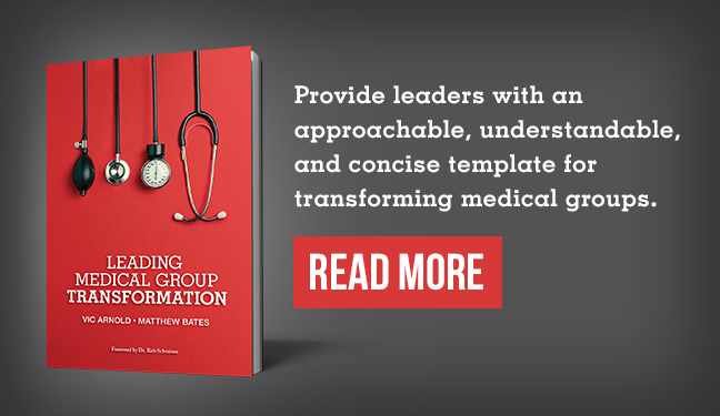 Leading Medical Group Transformation. Read More