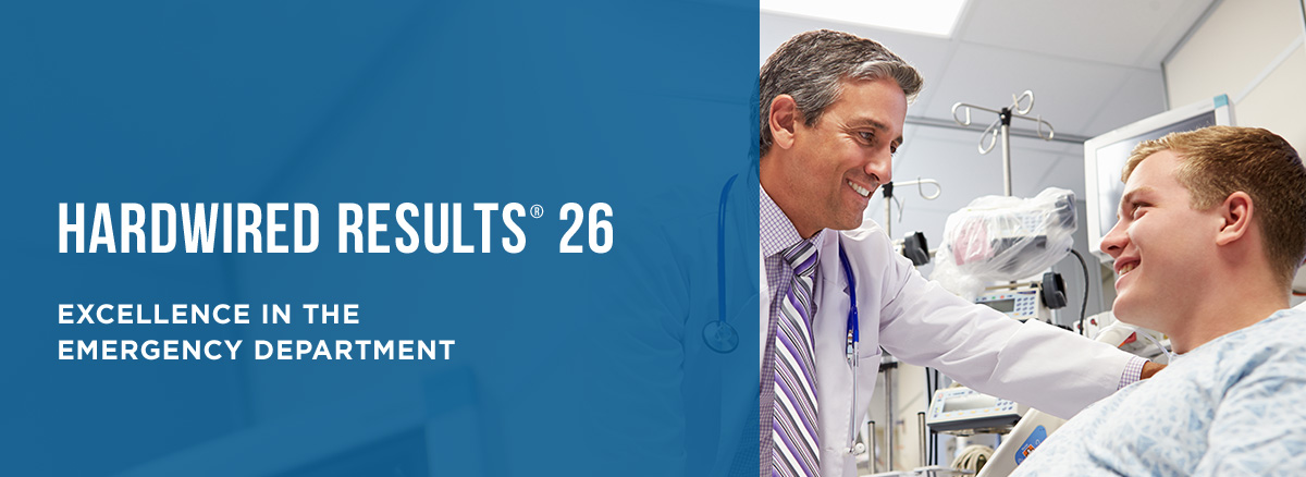 Hardwired Results 26 | Excellence in the Emergency Department