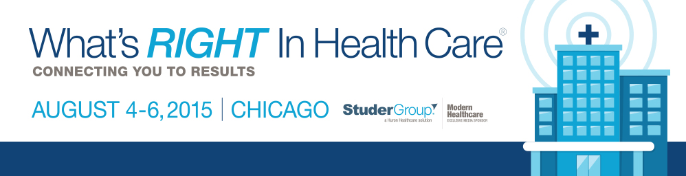 What's Right in Health Care 2015 Chicago