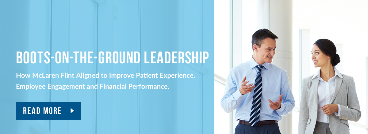 McLaren Flint aligned to improve patient experience and financial performance.