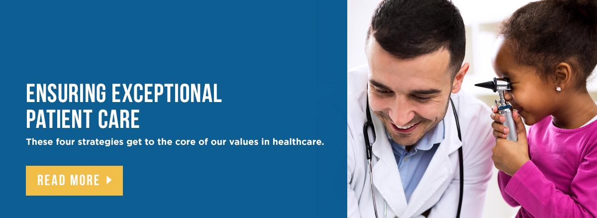 Ensuring Exceptional Patient Care