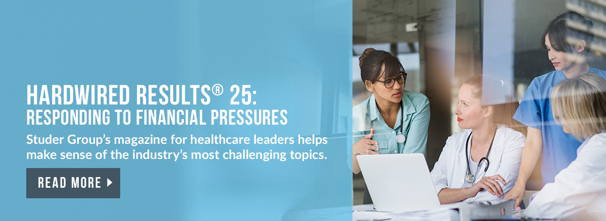 Read Hardwired Results®, a healthcare leadership publication