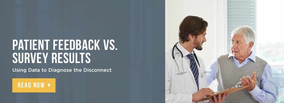 Patient Feedback vs. Survey Results