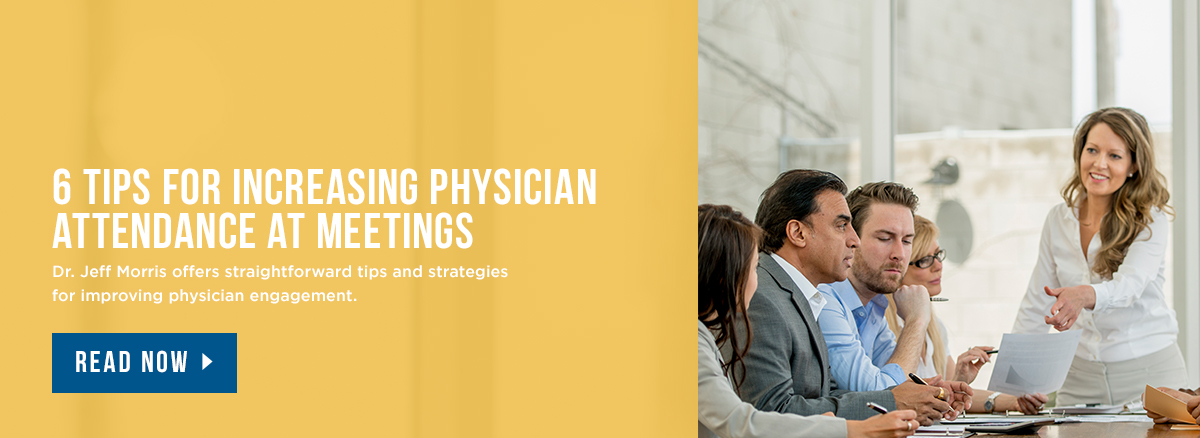 6 Tips for Increasing Physician Attendance at Meetings