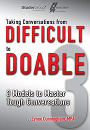 Taking Conversations from Difficult to Doable: 3 Models to Master Tough Conversations