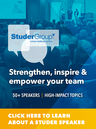 Studer Group Healthcare Speakers